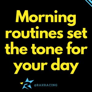 Your morning routine sets the tone